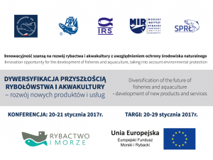 """Zaproszenie na konferencję """"Dywersyfikacja przyszłością rybołówstwa i akwakultury – rozwój nowych produktów i usług"""""""