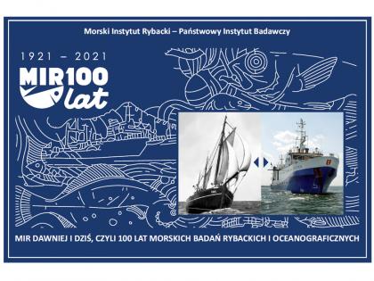 """""""MIR dawniej i dziś, czyli 100 lat morskich badań rybackich i oceanograficznych"""""""